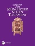 Synopse zum Münchener Neuen Testament.