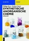 Synthetische Anorganische Chemie - Grundkurs.