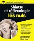Synthia Andrews et Bobbi Dempsey - Shiatsu et réflexologie pour les Nuls.