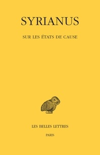 Syrianus - Sur les états de cause.