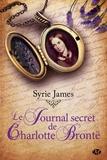 Syrie James - Le journal secret de Charlotte Brontë.
