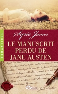 Syrie James - Le manuscrit perdu de Jane Austen.