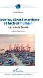 Syrine Ismaili - Sécurité, sûreté maritime et facteur humain - Le cas de la Tunisie.