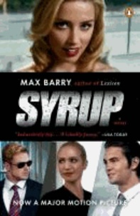 Syrup. Movie Tie-In - A Novel.