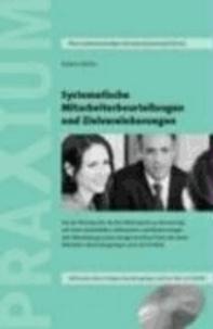 Systematische Mitarbeiterbeurteilungen und Zielvereinbarungen.