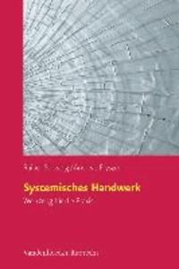 Systemisches Handwerk - Werkzeug für die Praxis.
