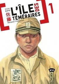 Syuho Sato - L'île des téméraires Tome 1 : .