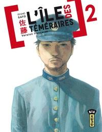 Syuho Sato - L'île des téméraires Tome 2 : .