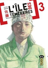 Syuho Sato - L'île des téméraires Tome 3 : .