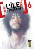 Syuho Sato - L'île des téméraires Tome 6 : .