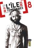 Syuho Sato - L'île des téméraires Tome 8 : .