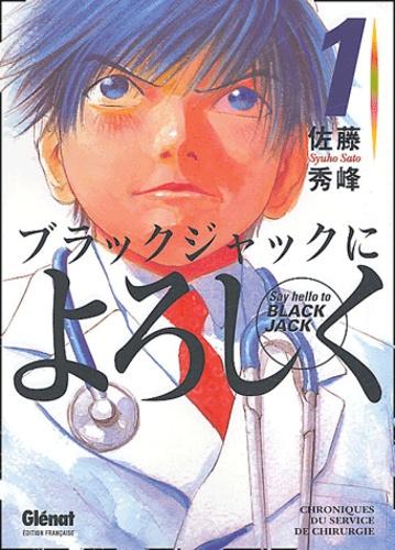 Syuho Sato - Say Hello to Black Jack Tome 1 : .