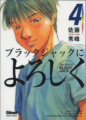 Syuho Sato - Say Hello to Black Jack Tome 4 : Chroniques du service de réanimation néonatale - Volume 2.