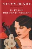 Syusy Blady - Il paese dei cento violini.