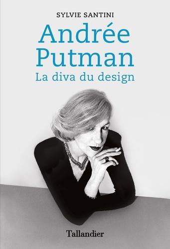 Andrée Putman. La diva du design