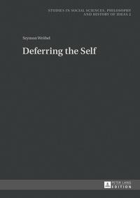 Szymon Wrobel - Deferring the Self.