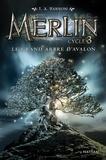 T. A. Barron - Merlin Cycle 3 Tome 1 : Le grand arbre d'Avalon.