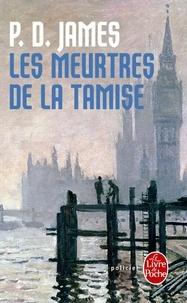 T-A Critchley et P. D. James - Les meurtres de la Tamise - Une enquête historico-policière.