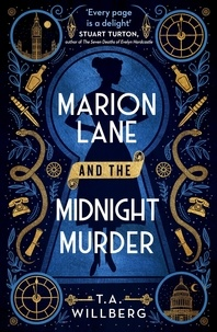 T.A. Willberg - Marion Lane and the Midnight Murder - An Inquirers Mystery.