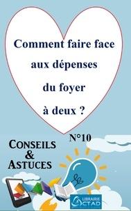 T. Aristide Didier Chabi T. Aristide Didier Chabi - Comment faire face aux dépenses du foyer à deux ? (Conseils et astuces).