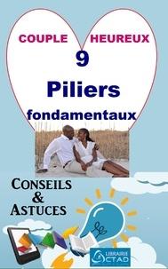T. Aristide Didier Chabi T. Aristide Didier Chabi et Editions Ctad - Couple heureux: 9 piliers fondamentaux (Conseils et astuces).