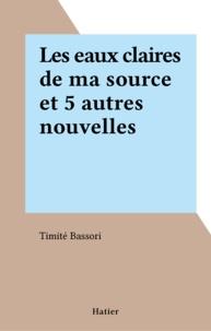 T Bassori - Les Eaux claires de ma source.