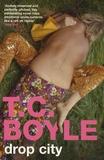 T-C Boyle - Drop City.