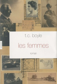 T-C Boyle - Les femmes.