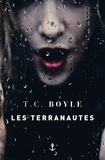 T-C Boyle - Les terranautes.