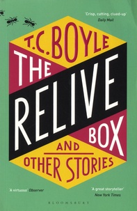 T-C Boyle - The Relive Box and other Stories.