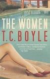 T-C Boyle - The Women.