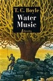 T-C Boyle - Water Music.