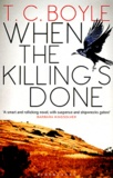 T-C Boyle - When the Killing's Done.