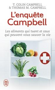 Ebooks téléchargements pdf gratuits L'enquête Campbell iBook par T Colin Campbell, Thomas M Campbell