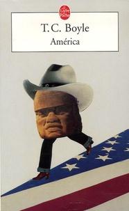 T. Coraghessan Boyle - América.