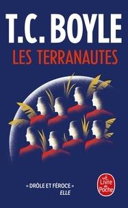 T. Coraghessan Boyle - Les Terranautes.