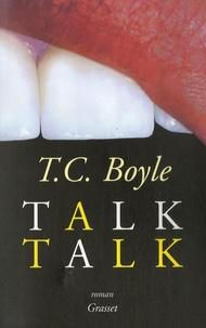 T. Coraghessan Boyle - Talk Talk.