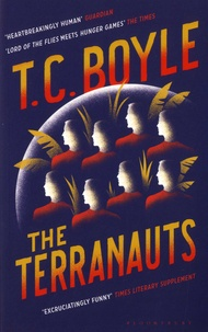 T. Coraghessan Boyle - The Terranauts.