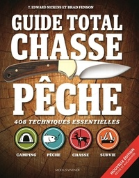 T. Edward Nickens et Brad Fenson - Guide total chasse pêche.