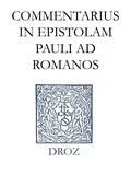 T.H.L. Parker et D.C. Parker - Commentarius in Epistolam Pauli ad Romanos. Series II. Opera exegetica.