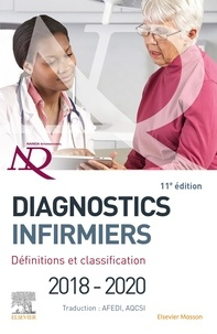 T. Heather Herdman et Shigemi Kamitsuru - Diagnostics infirmiers - Définitions et classification.