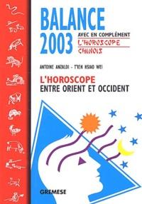 Accentsonline.fr Balance 2003. L'horoscope entre Orient et Occident Image