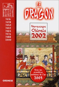 Alixetmika.fr Le dragon. Horoscope chinois 2002 Image