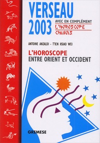 Goodtastepolice.fr Verseau 2003. L'horoscope entre Orient et Occident Image
