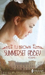 T. J. Brown - Summerset Abbey - Volume 1.