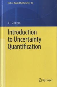 T. J. Sullivan - Introduction to Uncertainty Quantification.