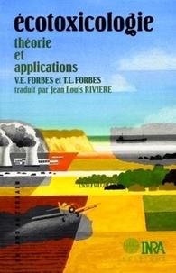 T-L Forbes et V-E Forbes - Ecotoxicologie - Théorie et applications.