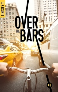 T. Lindsey - Over the bars 1 1 : Over the bars 1.