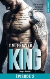 T.m. Frazier et Thierry Laurent - NEW ROMANCE  : Kingdom - tome 1 King Episode 2.