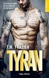 T.M. Frazier et Sylvie Del Cotto - NEW ROMANCE  : Kingdom - tome 2 Tyran -Extrait offert-.
